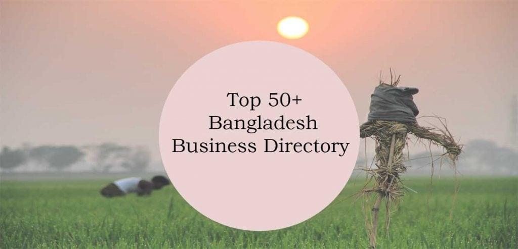 Top 50+Bangladesh Business Directory