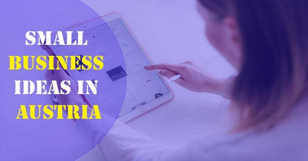 Small business ideas in Austria